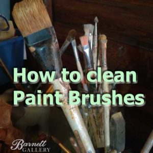 how-to-clean-paint-brushes-barnett-art-gallery-greenville-sc