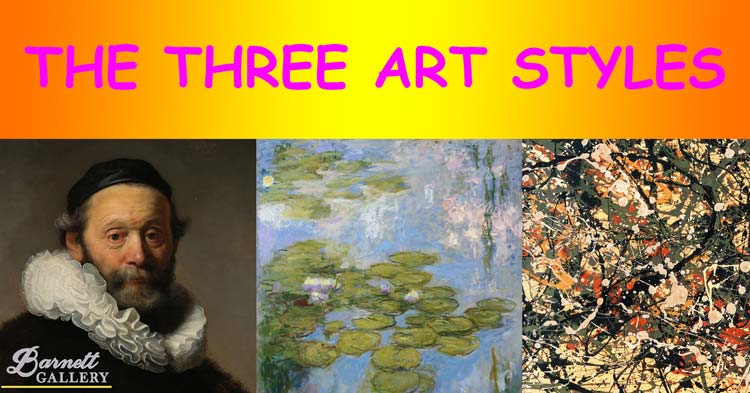 the-three-art-styles-and-techniques-for-painting-barnett-gallery